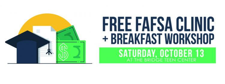 Free FAFSA Clinic & Breakfast Workshop