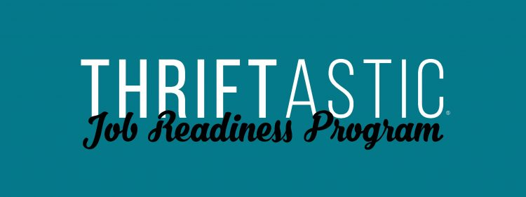Thriftastic Job Readiness Program