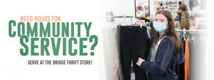 Teens Can Serve at The Bridge Thrift Store